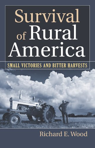 Survival of Rural America Small Victories and Bitter Harvests  2008 edition cover