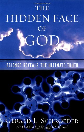 Hidden Face of God Science Reveals the Ultimate Truth  2001 edition cover