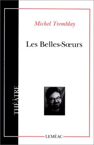LES BELLES-SOEURS 1st edition cover