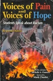 Voices of Pain and Voices of Hope Students Speak about Racism N/A edition cover