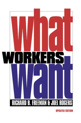What Workers Want   2006 (Revised) edition cover