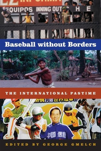 Baseball Without Borders The International Pastime  2006 edition cover