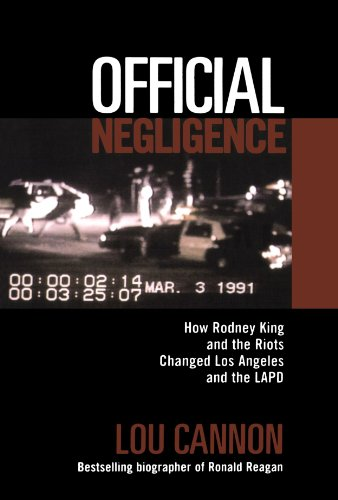 Official Negligence How Rodney King and the Riots Changed Los Angeles and the LAPD N/A edition cover