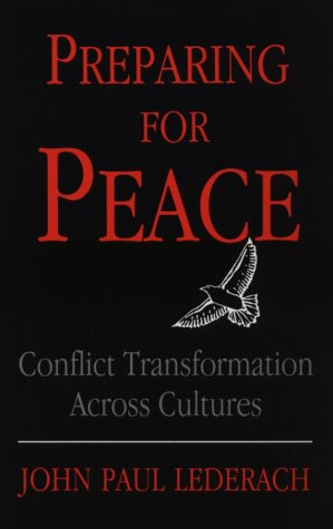 Preparing for Peace : Conflict Transformation Across Cultures  1996 edition cover