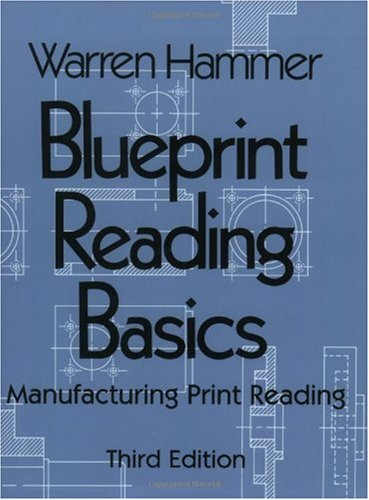 Blueprint Reading Basics Manufacturing Print Reading 3rd 2001 edition cover