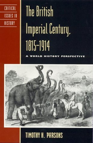 British Imperial Century, 1815-1914 A World History Perspective  1999 edition cover