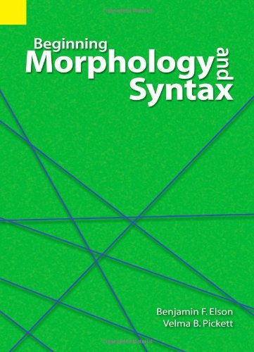 Beginning Morphology and Syntax   1983 (Revised) 9780883129258 Front Cover