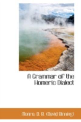 Grammar of the Homeric Dialect  N/A edition cover