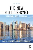 New Public Service Serving, Not Steering 4th 2015 (Revised) 9781138891258 Front Cover