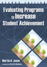 Evaluating Programs to Increase Student Achievement  2nd 2008 edition cover