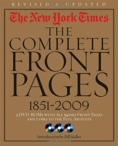 New York Times The Complete Front Pages, 1851-2009 2nd 2009 (Revised) edition cover