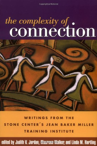Complexity of Connection Writings from the Stone Center's Jean Baker Miller Training Institute  2004 edition cover