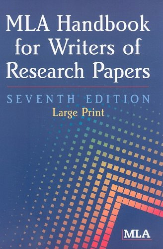 MLA Handbook for Writers of Research Papers  7th 2009 (Large Type) edition cover