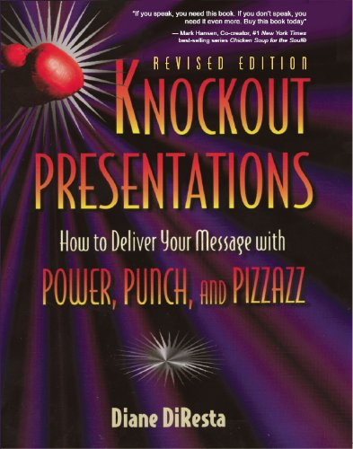 Knockout Presentations How to Deliver Your Message with Power, Punch and Pizzazz  1998 edition cover