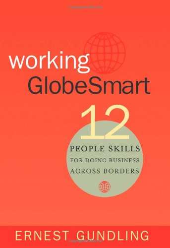 Working GlobeSmart 12 People Skills for Doing Business Across Borders N/A edition cover