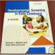 Developmental Screening in Early Childhood : A Guide 5th 2005 edition cover