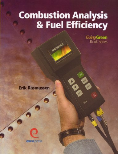 Combustion Analysis and Fuel Efficiency : Going Green Book Series  2007 edition cover
