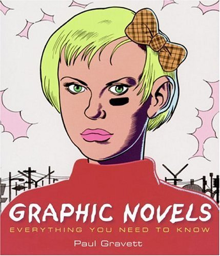 Graphic Novels Everything You Need to Know N/A edition cover