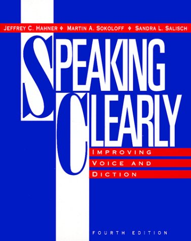 Speaking Clearly Improving Voice and Diction 4th edition cover