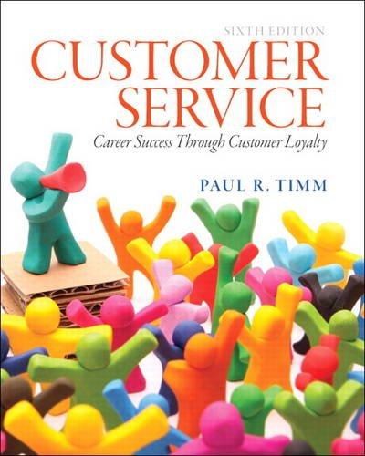 Customer Service Career Success Through Customer Loyalty 6th 2014 edition cover