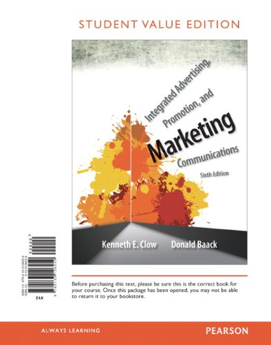 Integrated Advertising, Promotion, and Marketing Communications: Student Value Edition  2013 edition cover