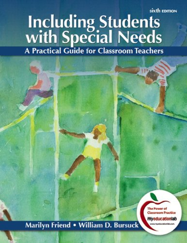 Including Students with Special Needs A Practical Guide for Classroom Teachers 6th 2012 9780133155259 Front Cover