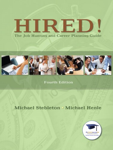 Hired! the Job Hunting and Career Planning Guide  4th 2011 edition cover