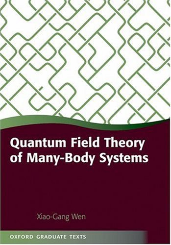 Quantum Field Theory of Many-Body Systems From the Origin of Sound to an Origin of Light and Electrons  2007 edition cover