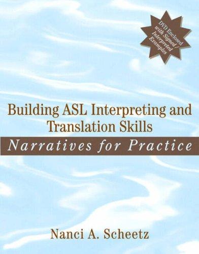 Building ASL Interpreting and Translation Skills Narratives for Practice  2009 edition cover
