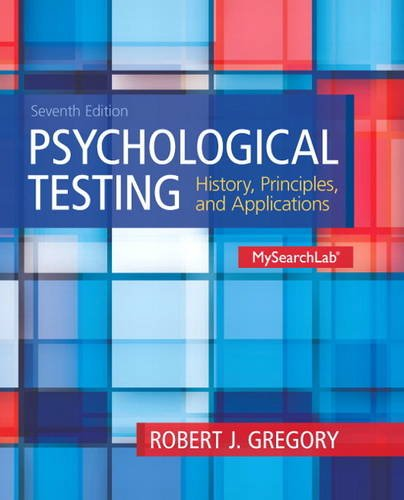 Psychological Testing: History, Principles and Applications  2013 edition cover