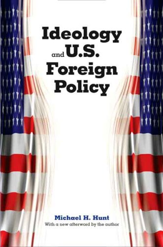 Ideology and U. S. Foreign Policy   2009 edition cover