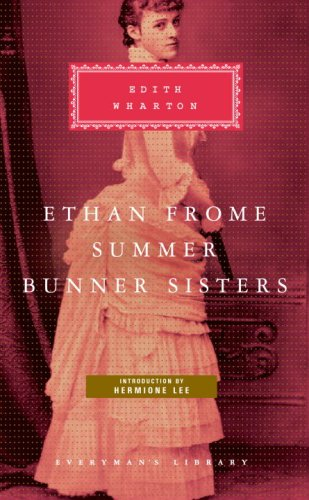 Ethan Frome, Summer, Bunner Sisters   2008 edition cover