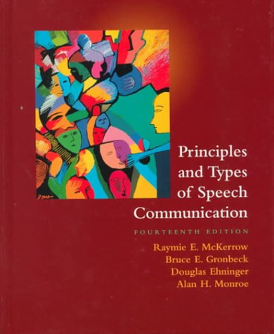 Principles and Types of Speech Communication  14th 2000 9780321044259 Front Cover
