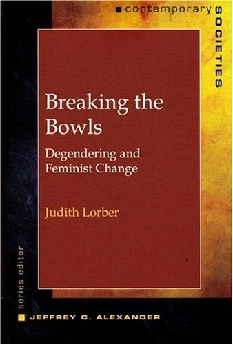 Breaking the Bowls Degendering and Feminist Change  2005 edition cover