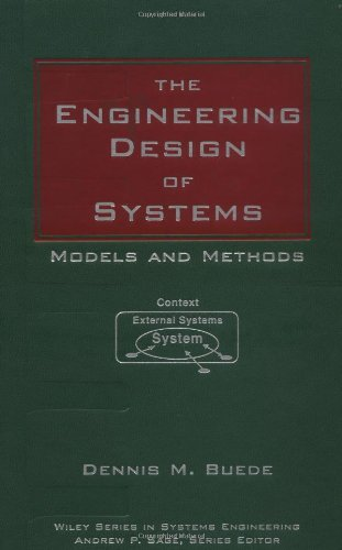 Engineering Design of Systems Models and Methods  2000 9780471282259 Front Cover