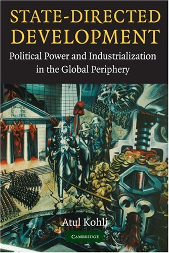 State-Directed Development Political Power and Industrialization in the Global Periphery  2004 edition cover