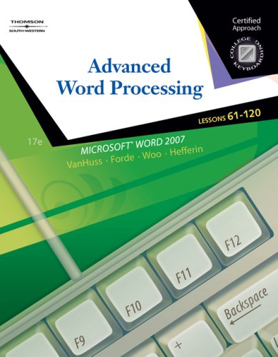 Advanced Word Processsing Certified Approach 17th 2008 (Revised) 9780538730259 Front Cover