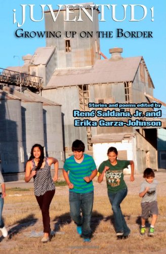 Juventud! Growing up on the Border Stories and Poems N/A edition cover