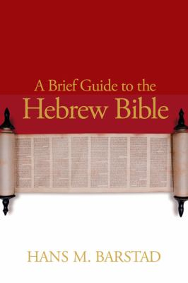 Brief Guide to the Hebrew Bible   2010 9780664233259 Front Cover