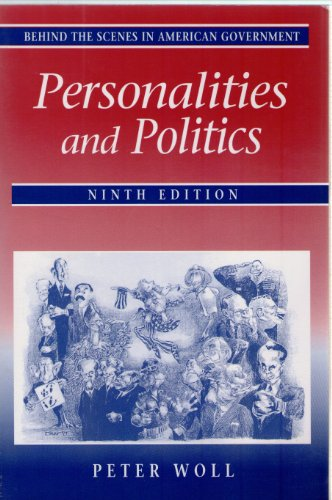 Behind the Scenes in American Government Personalities and Politics 9th 1994 (Revised) edition cover