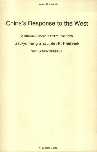 China's Response to the West A Documentary Survey, 1839-1923 2nd 1982 edition cover