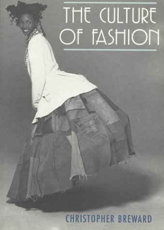 Culture of Fashion A New History of Fashionable Dress  1995 edition cover