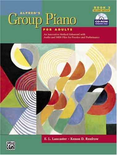Alfred's Group Piano for Adults Student Book An Innovative Method Enhanced with Audio and MIDI Files for Practice and Performance 2nd 2008 (Revised) edition cover