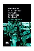 Prevention of Accidents Through Experience Feedback   2000 9780748409259 Front Cover