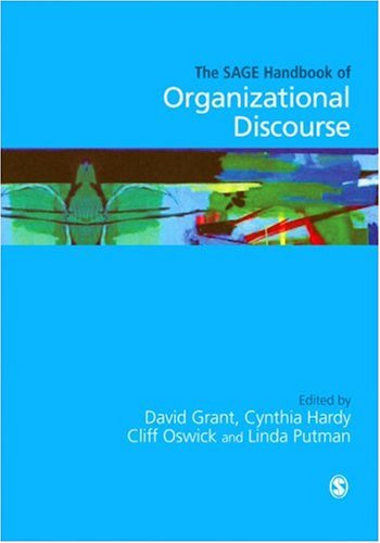 SAGE Handbook of Organizational Discourse   2004 9780761972259 Front Cover