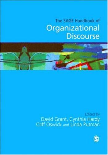 SAGE Handbook of Organizational Discourse   2004 9780761972259 Front Cover
