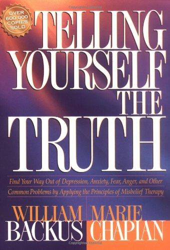 Telling Yourself the Truth  Reprint edition cover