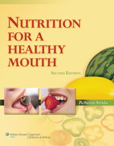 Nutrition for a Healthy Mouth  2nd 2010 (Revised) edition cover