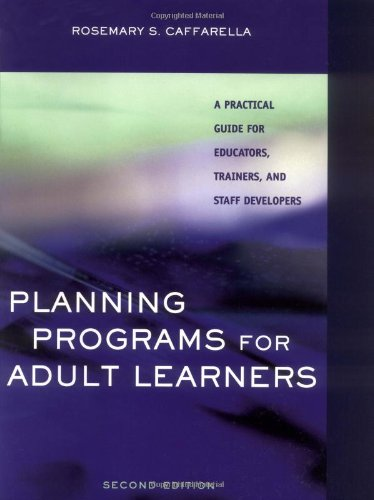 Planning Programs for Adult Learners A Practical Guide for Educators, Trainers, and Staff Developers 2nd 2002 (Revised) edition cover