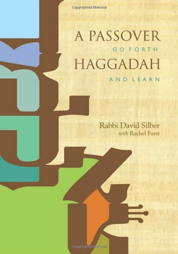 Passover Haggadah Go Forth and Learn  2011 edition cover